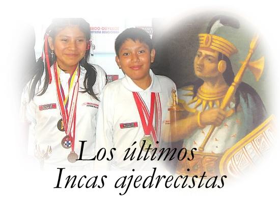 Incas ajedrecistas